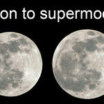 From Minimoon to Supermoon
