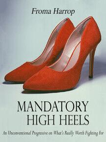 Mandatory High Heels