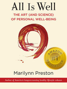 All is Well: The Art {and Science} of Personal Well-Being
