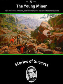 The Young Adventurer and The Young Miner
